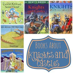 Books about Castles and Knights for Preschoolers http://www.mymundaneandmiraculouslife.com/2014/04/preschool-unit-knights-and-castles.html