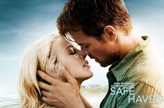 Safe Haven.... Nicholas Sparks movie book adaptation....