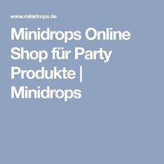 Minidrops Online Shop für Party Produkte | Minidrops