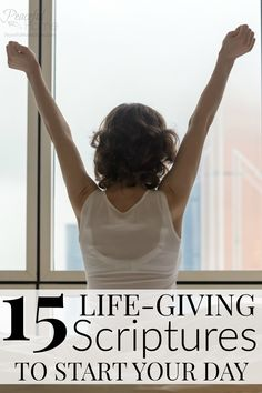 15 life giving scriptures to start your day | Morning Bible Verses | Bible Encouragement | Morning quiet time with the Lord