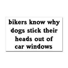 Bikers know . . .