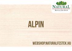 Természetes alapanyagokból álló Natural Fa-lazúrfesték alpin színben. Letter Board, Lettering, Natural, Natural Colors, Letters, Texting, Nature, Calligraphy, Brush Lettering