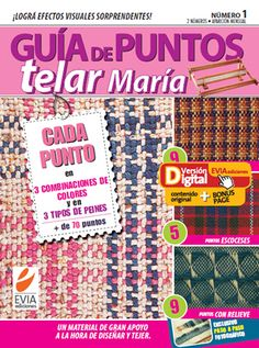 Guia de puntos Telar maria #EviaDIGITAL Weaving Projects, Knitting Projects, Loom Weaving, Hand Weaving, Weaving Patterns, Weaving Techniques, Loom Knitting, Crochet, Projects To Try