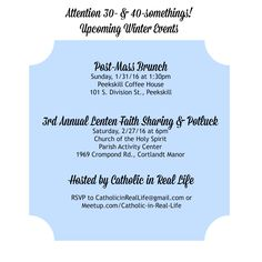 Catholic in Real Life's Winter 2016 events! Faith sharing; young adults; faith formation; inspiration; Christian; Catholic; Prayer.