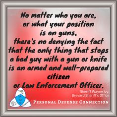The only thing that stops an armed bad guy is an armed citizen or LEO.    | Self Defense | Fight Back | Armed Self Defense | Defensive Mindset | Concealed Carry | Second Amendment | #selfdefense #armedselfdefense #fightback #noguncontrol #guncontroldoesnotwork #defensivemindset #mindset #survivalmindset #planahead