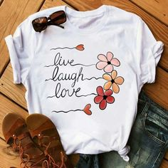 Live Laugh Love T-shirt can find T shirt designs and more on our website.Live Laugh Love T-shirt Love Shirt, Shirt Style, Cute Tshirts, Funny Shirts, Cute Shirt Designs, T Shirt Designs Inspiration, Design Ideas, Mode Kimono, T Shirt Painting