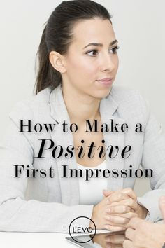 Want to make the best possible first impression? Check this out!