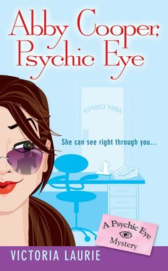 """Read """"Abby Cooper: Psychic Eye A Psychic Eye Mystery"""" by Victoria Laurie available from Rakuten Kobo. Abby Cooper is a P. But her insight failed her when she didn't foresee the death of one of her cli. Mystery Novels, Mystery Series, Mystery Thriller, Book 1, Book Series, Book Nerd, Real Psychic Readings, Are Psychics Real, Online Book Club"""