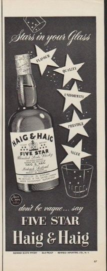 "Description: 1952 HAIG & HAIG vintage print advertisement ""Stars in your Glass"" -- ... don't be vague ... say Five Star Haig & Haig ... Blended Scots Whisky -- Size: The dimensions of the half-page advertisement are approximately 5.25 inches x 14 inches (13.25 cm x 35.5 cm). Condition: This original vintage half-page advertisement is in Excellent Condition unless otherwise noted ()."