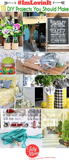 10 DIY Projects you Should Make at TidyMom.net #ImLovinIt