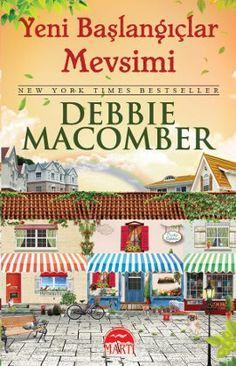 """""""Debbie Macomber'ın her kitabı en iyi kitabı; okurlar Yeni Başlangıçlar Mevsimi'yle bir kez daha tatmin olacaklar."""" www.idefix.com/kitap/yeni-baslangiclar-mevsimi-debbie-macomber/tanim.asp?sid=OT11J820QB7B6NIRCW17"""
