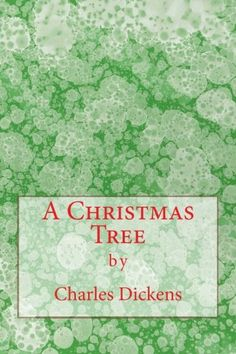 A Christmas Tree (Richard Foster Classics) by Charles Dickens Date, Christmas Items, Christmas Tree, Charles Dickens Books, Barnes And Noble Books, Classic Books, The Fosters, Books To Read, Reading