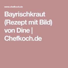 Bayrischkraut (Rezept mit Bild) von Dine   Chefkoch.de