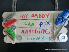 Easy Kid-Made Father's Day Gift: Popsicle Stick Fix-It Sign - Father's day gift DIY - gift for dad from kids Colegio Ideas, Crafts For Kids, Arts And Crafts, Dad Crafts, Summer Crafts, Popsicle Crafts, Daddy Day, Mother And Father, Mothers