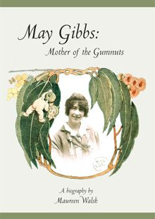 May Gibbs: Mother of the Gumnuts Australia Day, Baby Tattoos, Magic Circle, Indigenous Art, Australian Artists, Children's Book Illustration, May, Faeries, Author