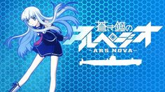 arpeggio of blue steel | ... the idolm ster movie kagayaki no mokugawa e arpeggio of blue steel
