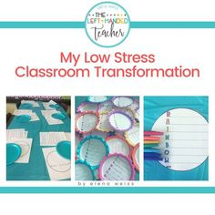 Do Classroom Transformations Stress You Out? Read On