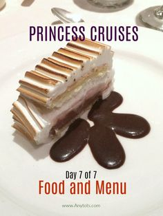 Princess Cruises Food and Menu: Day 7 of 7 - Any Tots Packing List For Cruise, Cruise Tips, Cruise Travel, Cruise Vacation, Vacation Food, Europe Packing, Traveling Europe, Disney Travel, Vacation Deals