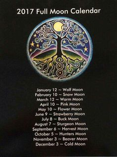 2017 Full Moon Calendar tree of life Mandala di SoulArteEclectica Sturgeon Moon, Cold Moon, Moon Calendar, Calendar March, Calendar 2017, Pagan Calendar, Strawberry Moons, Pink Moon, Moon Magic