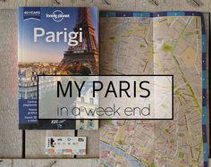 Consiglie  indirizzi per un week end a Parigi