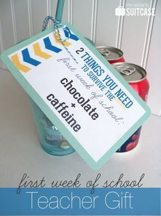 Teacher Appreciation First Week of School Gift-nice humorous introduction, free printable at link, adaptable to several weeks throughout school year. Also customizable for other items.