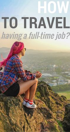 travel with fulltime job