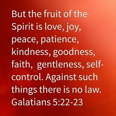 Galatians 5:22-23 HCSB