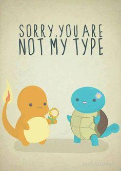 Pokemon, Not my type!