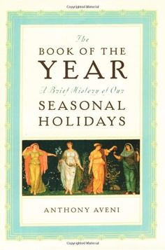 The Book of the Year: A Brief History of Our Seasonal Holidays @ niftywarehouse.com #NiftyWarehouse #Halloween #Scary #Fun #Ideas