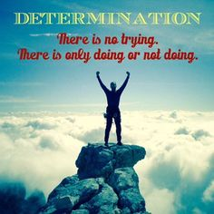 Motivational Quotes - Determination