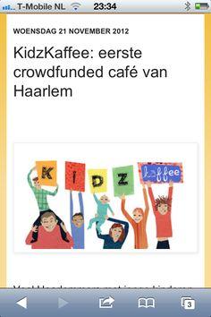 http://hiphaarlem.blogspot.nl/2012/11/kidzkaffee-eerste-crowdfunded-cafe-van.html?m=1