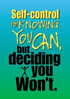 Self-control is knowing you can... ARGUS® Poster