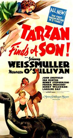 Tarzan Finds a Son USA MGM Johnny Weismuller, Maureen O'Sullivan, Ian Hunter, Henry Stephenson. Tarzan Series, Tarzan Movie, Action Movie Poster, Movie Poster Art, Sf Movies, Great Movies, Classic Movie Posters, Classic Movies, Tarzan Y Jane