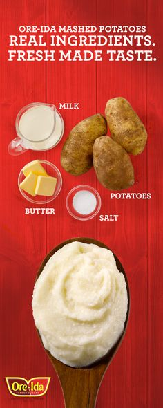 Real ingredients. Fresh Made Taste. Try new Ore-Ida® Mashed Potatoes. Available in the freezer section.