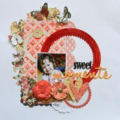 Sweet Moments -Using Pink Paislee Artisan and Cottage Farms. TFL