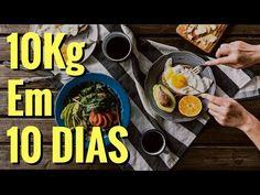 Dieta para Emagrecer RÁPIDO - 10kg em 10 dias! [+Cardápio] - YouTube Dieta 10 Kg, Perder 10 Kg, Main Menu, Low Carb, Breakfast, Ethnic Recipes, Fitness, Food, Vacation