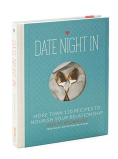 Date Night In - recipes to nourish your relationship  http://rstyle.me/n/vwei2pdpe