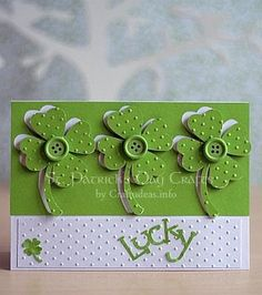 "cuttlebug card ideas | St. Patrick's Day Craft - Greeting Card - ""Lucky"""