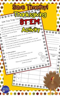 This resource is a holiday STEM activity. Students will use their knowledge of simple machines to create a way to trap Timothy the turkey from becoming the next Thanksgiving meal for the Pilgrims.