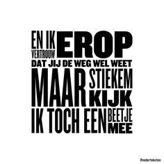 #nederteksten #nederlandse #teksten #nederlandseteksten #dutch #lyrics #dutchlyrics #quotes #liedteksten #nederpop #nederhop #nederland
