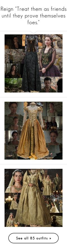 """""""Reign """"Treat them as friends until they prove themselves foes."""""""" by tvshowobsessed ❤ liked on Polyvore featuring Mary, cw, francis, Reign, KingHenry, Episode, Delpozo, Isharya, MANGO and MICHAEL Michael Kors"""