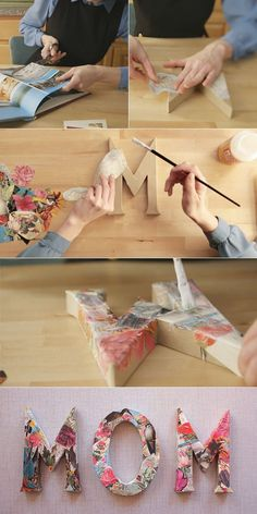 DIY: decoupage letters for mother's dayLooking for a last minute Mother's Day idea for your Mom? These decopauged wall letters can easily be made using materials from around your home. The letters are upright so they can be plac…READ sign for cla Diy Mother's Day Crafts, Mother's Day Diy, Paper Crafts, Kids Crafts, Fabric Crafts, Paper Mache Letters, Diy Letters, Diy Decoupage Letters, Wood Letters
