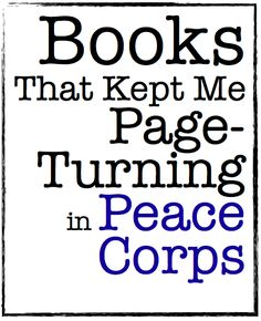Book suggestions... even for those not in the Peace Corps :)