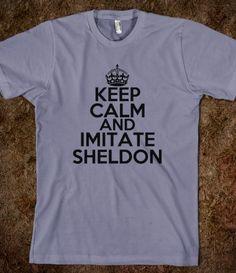 KEEP CALM AND IMITATE SHELDON $24.99