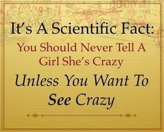 Its a scientific fact