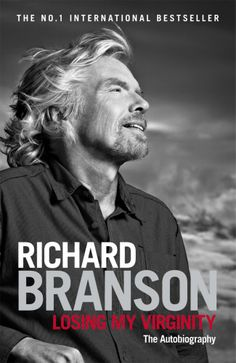 Losing My Virginity is a page-turning memoir, a definitive business guide and an inspirational story all in one. If you want to know just how Richard did it, this is the book for you. (2009)   By Sir Richard Branson, Speaker @ C2-MTL 2013 / Conférencier à C2-MTL 2013 #C2MTL