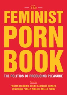 35 best books i want to read images on pinterest amazon tantra the feminist porn book the politics of producing pleasure fandeluxe Choice Image