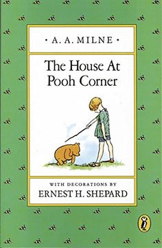 The House at Pooh Corner (Winnie-the-Pooh)   A. A. Milne https://www.amazon.co.jp/dp/0140361227/ref=cm_sw_r_pi_dp_x_77vHzbQKS2KKX