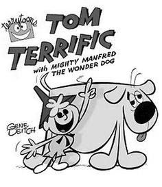 Childhood Memories ~ Tom Terrific with Mighty Manfred the Wonder Dog, from The Captain Kangaroo Show Classic Cartoon Characters, Classic Cartoons, Fictional Characters, Famous Cartoons, Old Cartoons, Vintage Tv, Vintage Cartoon, Vintage Stuff, Great Memories