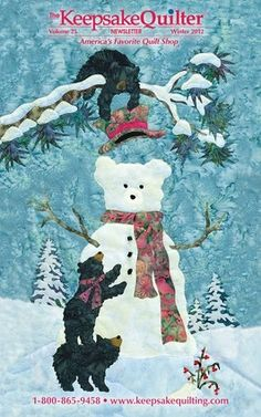 We enjoy our co-workers at Keepsake Quilting - This is the Winter 2012 catalog cover. Visit them here: http://www.keepsakequilting.com/default.aspx